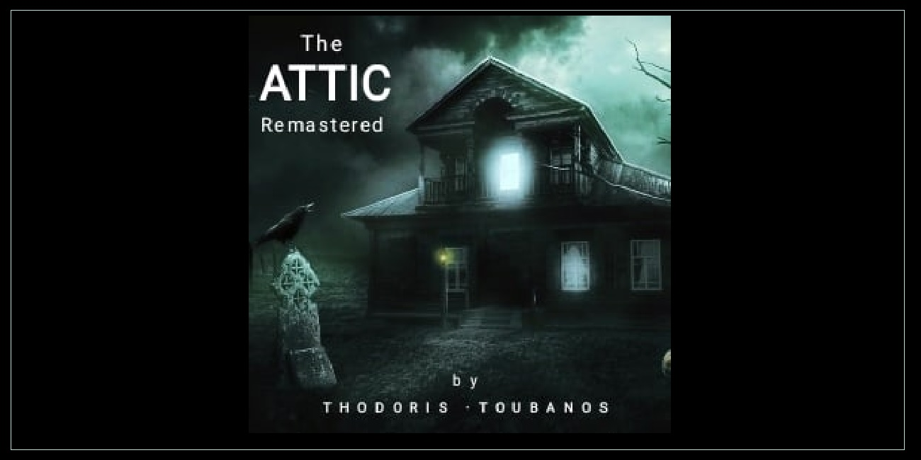 THE ATTIC REMASTERED